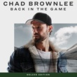 Chad Brownlee Back In The Game [Deluxe Edition]