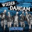 Voxxclub Wieder Dahoam