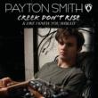 Payton Smith Creek Don't Rise