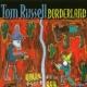 Tom Russell Borderland
