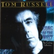 Tom Russell Song of the West: The Cowboy Collection