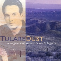 Tom Russell Tulare Dust / They're Tearing The Labor Camps Down