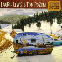 Laurie Lewis/Tom Rozum Scars From An Old Love