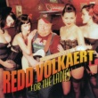 Redd Volkaert For The Ladies