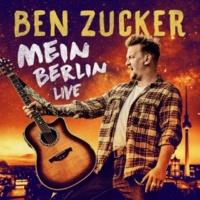 Ben Zucker Mein Berlin [Live in Berlin]