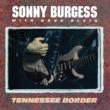 Sonny Burgess Tennessee Border