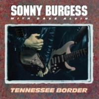 Sonny Burgess I Don't Dig It