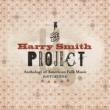 ヴァリアス・アーティスト The Harry Smith Project: Live [Live / July 2, 1999 - April 26, 2001 / Various Locations]
