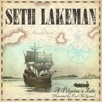 Seth Lakeman A Pilgrim's Tale (Narrated by Paul McGann)