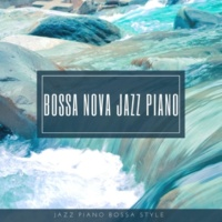 Bossa Nova Jazz Piano Jazz Piano Sessions