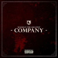 Madman the Greatest Company (Instrumental)