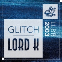 Lord K Glitch
