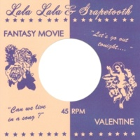 Lala Lala & Grapetooth Fantasy Movie