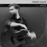 Pedro Vulpe Move - EP