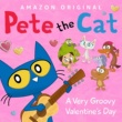 Pete the Cat A Very Groovy Valentine's Day