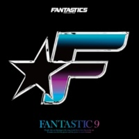 FANTASTICS from EXILE TRIBE FANTASTIC 9