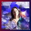 本郷綜海 Surrender to love
