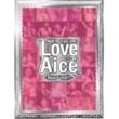 "Aice5 Aice5 1st Tour 2007""Love Aice5""~Tour Final!!~"