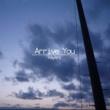 koyori Arrive You (feat. 初音ミク)