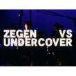 ナンバーガール ZEGEN VS UNDERCOVER