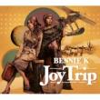 BENNIE K Joy Trip