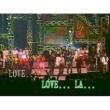 ヴァリアス・アーティスト Closing : L-O-V-E Love [Live]