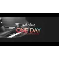 マット・レッドマン One Day (When We All Get To Heaven) [LIve From Belfast Waterfront]