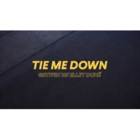 Gryffin/Elley Duhé Tie Me Down [Lyric Video]