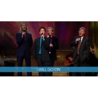 Gaither Vocal Band I Will Go On [Live/Lyric Video]