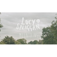Lucy Spraggan Mountains (Official Video)