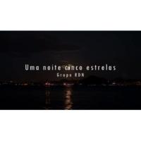RDN Uma Noite 5 Estrelas [Lyric Video]