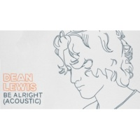 Dean Lewis Be Alright [Audio / Acoustic]
