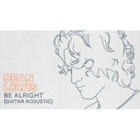 Dean Lewis Be Alright [Audio / Guitar Acoustic]