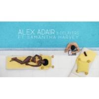 Alex Adair/Delayers/Samantha Harvey Dominos (feat.Samantha Harvey)