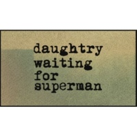 Daughtry Waiting for Superman (Official Lyric Video)