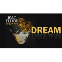 Isac Elliot Dream Big (Official Lyric Video)