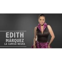 Edith Márquez La Camisa Negra (Cover Audio)