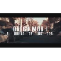 Dread Mar I El Brillo de los Dos (Official Lyric Video)