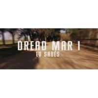 Dread Mar I Lo Sabes (Official Lyric Video)