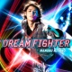 宮野真守 DREAM FIGHTER