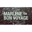 Marlene Bon voyage