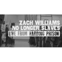 Zach Williams No Longer Slaves (Live from Harding Prison)