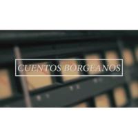 Cuentos Borgeanos Volvamos a Encontrarnos: La Fábrica (Episodio 2)