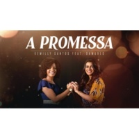 Kemilly Santos/Damares A Promessa