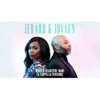 Jerard & Jovaun What A Beautiful Name [A Cappella Version/Audio]