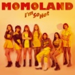 MOMOLAND I'm So Hot -Japanese ver.-