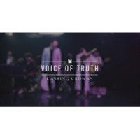 Casting Crowns Voice of Truth (New York Sessions)
