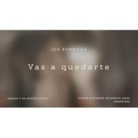 Los Bonnitos Vas a Quedarte (Official Video)