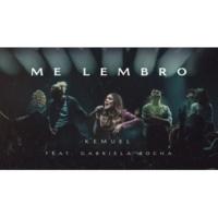 Kemuel/Gabriela Rocha Me Lembro (Ao Vivo) (feat.Gabriela Rocha)