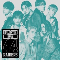 BALLISTIK BOYZ from EXILE TRIBE 44RAIDERS